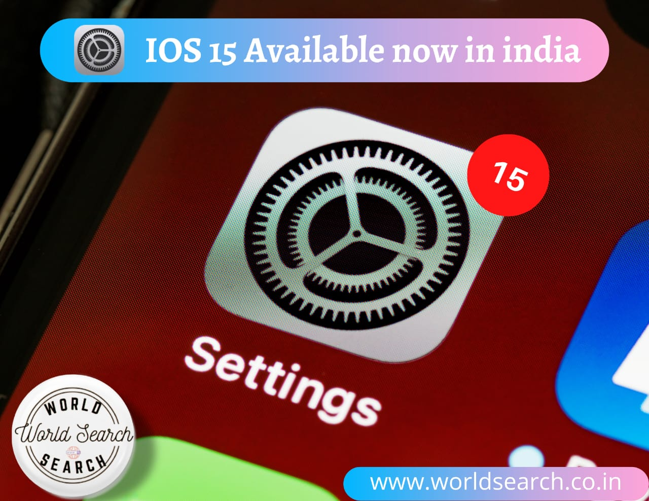 IOS 15 Available now in india